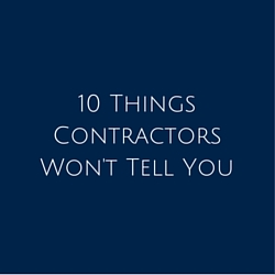 10 Things Contractors Won't Tell You