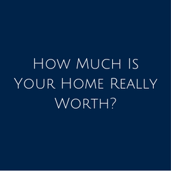 how-much-is-your-home-really-worth